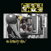Image of CULTURE SHOCK 'THE HUMANITY SHOW' MINI LP