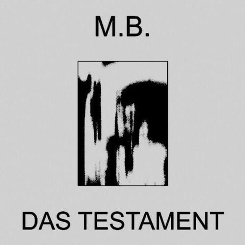 Image of M.B. (Maurizio Bianchi) - Das Testament LP <ltd.300>