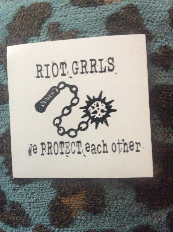 Image of Riot Grrls Protect Each Other Sticker