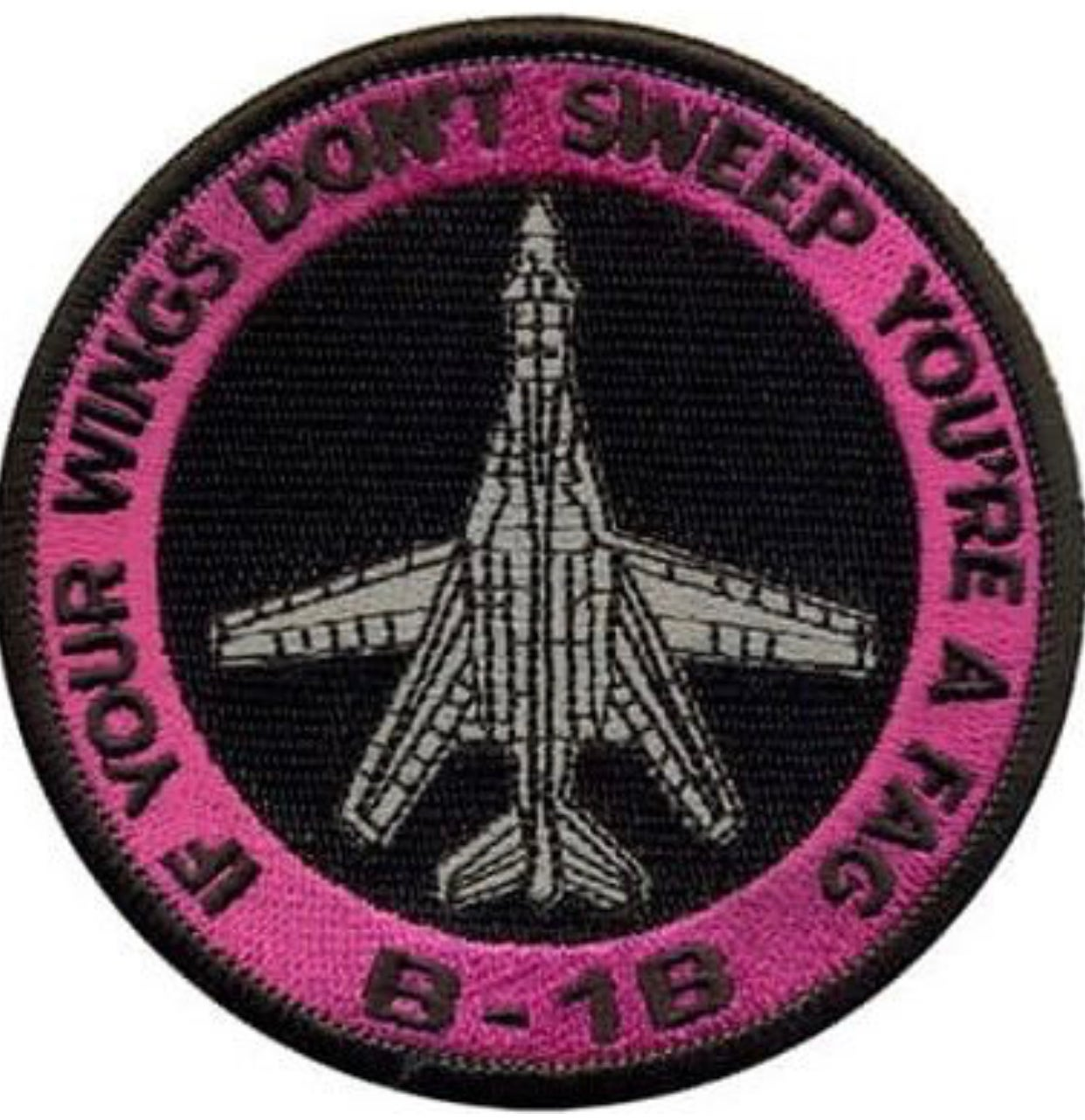 Image of B-1B 'You're a Fag' Patch (PINK)