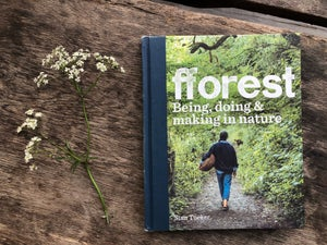 Image of fforest Being, doing & making in nature