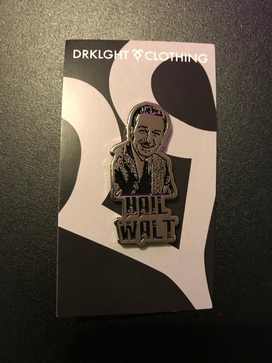 Image of Hail Walt Enamel Pin