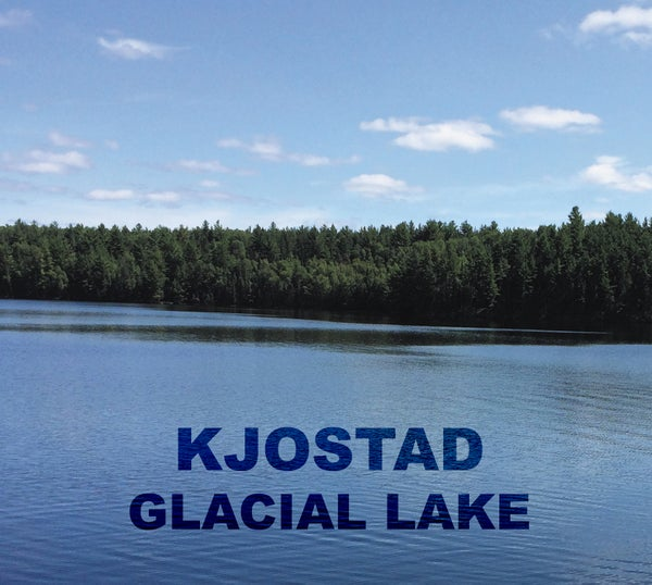 "Image of Kjostad ""Glacial Lake' CD"