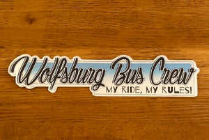 """Image of WBC """"My Ride, My Rules!"""" Black, White and Blue Mirror sticker"""