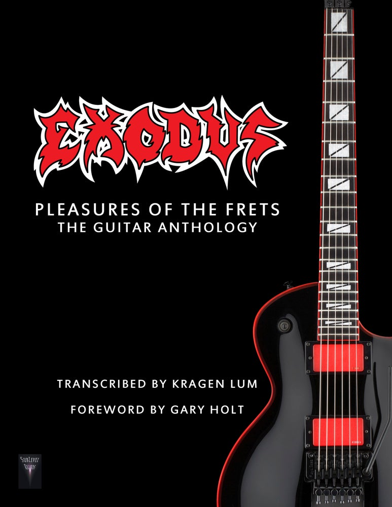Image of Exodus - Pleasures Of The Frets: The Guitar Anthology (Print Edition + Digital Copy)