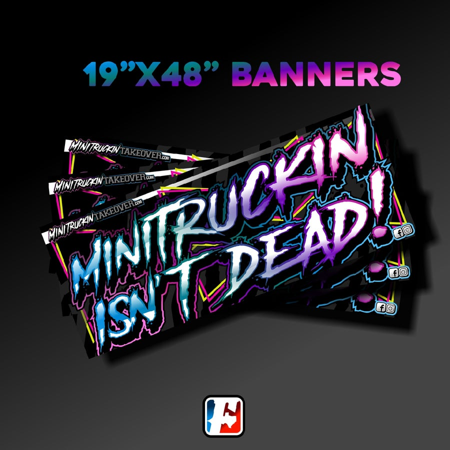 Image of MINITRUCK ISN'T DEAD!    BANNER