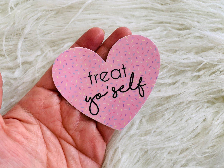 Image of Treat Yo'Self Heart Sticker
