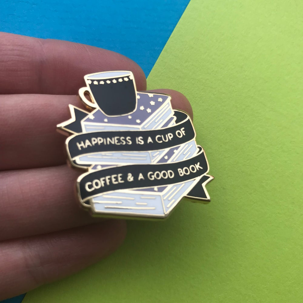 Image of Happiness Is A Cup Of Coffee And A Good Book Enamel Pin