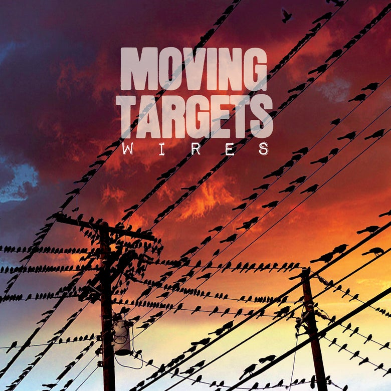 Image of MOVING TARGETS - WIRES LP