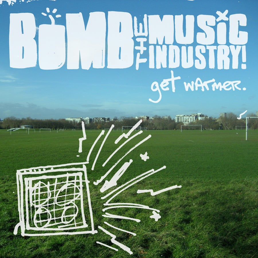 Image of BOMB THE MUSIC INDUSTRY! GET WARMER LP