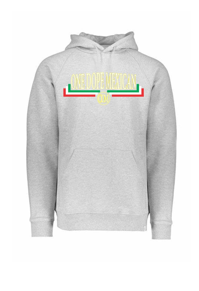 Image of One Dope Mexican Flag Hoody (multi colors)