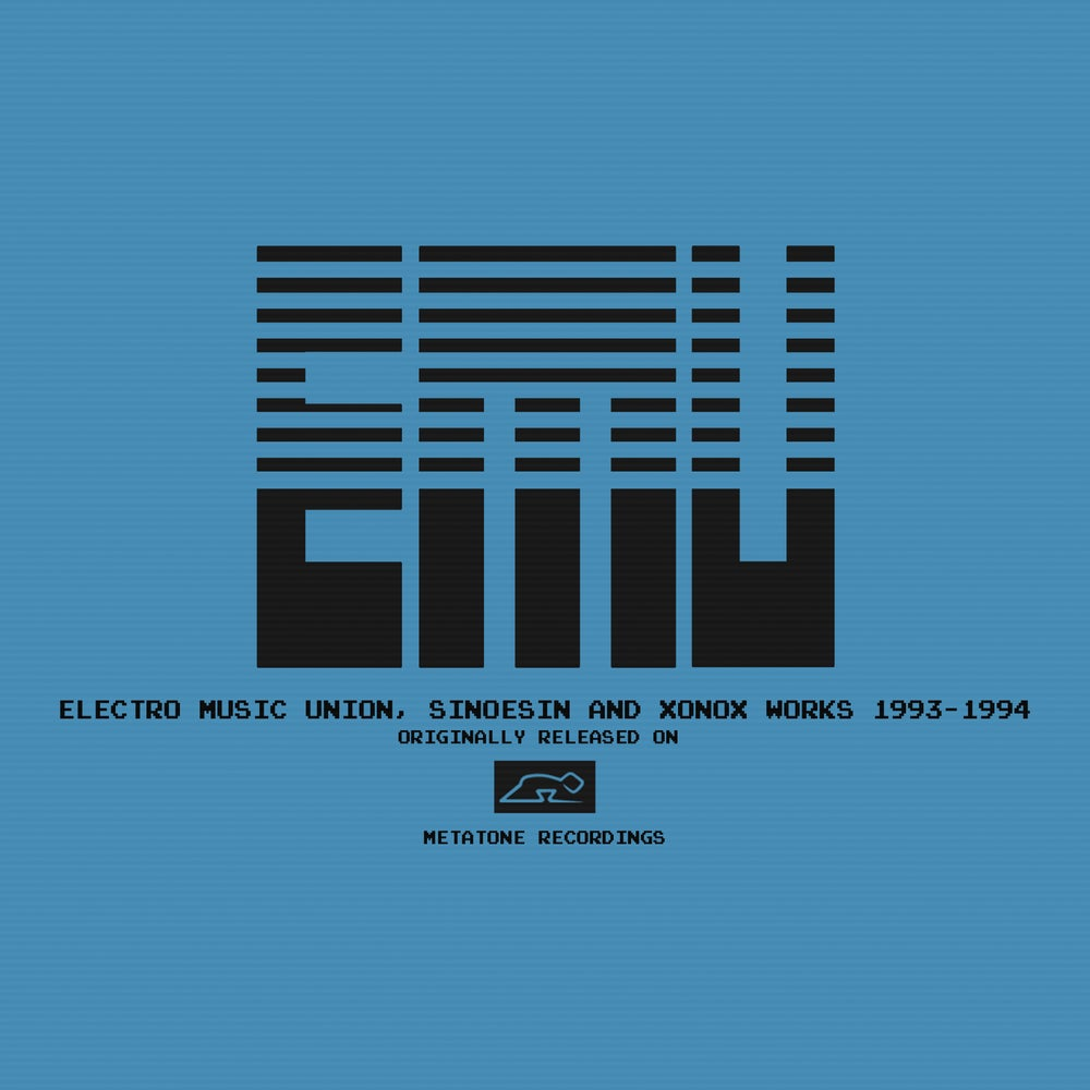 Image of E.M.U. / ELECTRO MUSIC UNION, SINOESIN & XONOX WORKS 1993 - 1994 / BLOW02/AVA.LP007