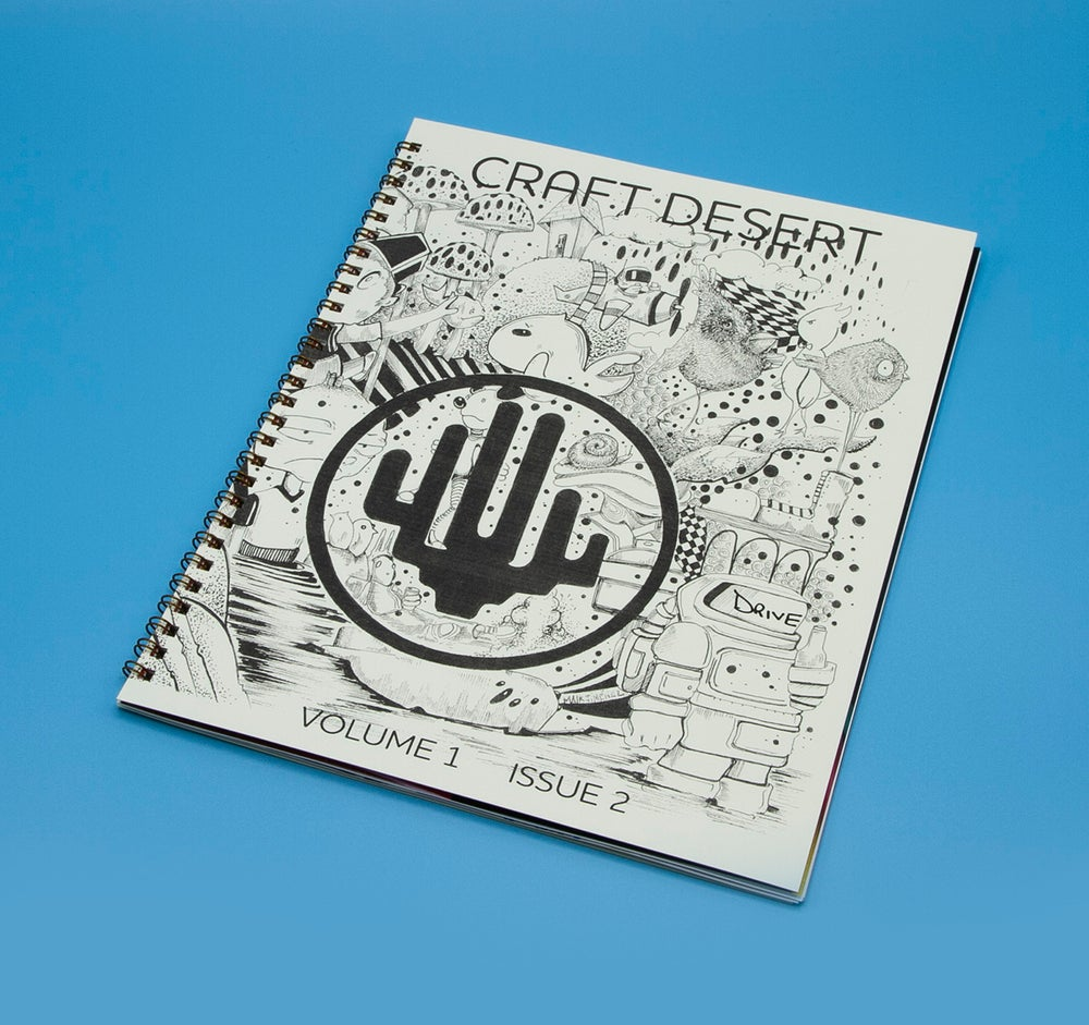 Image of CRAFT DESERT : DRIVE Volume 1 Issue 2 (Back Issue Special offer!!!)