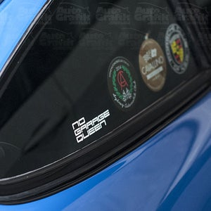Image of 'NO GARAGE QUEEN' - STATEMENT DECAL