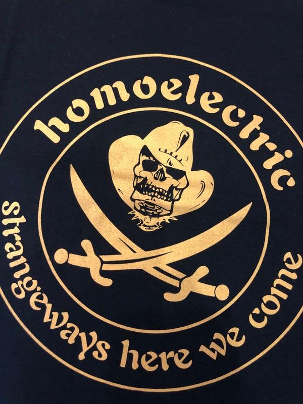 Image of Homoelectric strangeways here we come tshirt