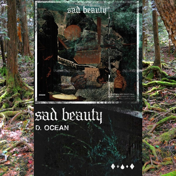 "Image of D.OCEAN ""Sad Beauty"""