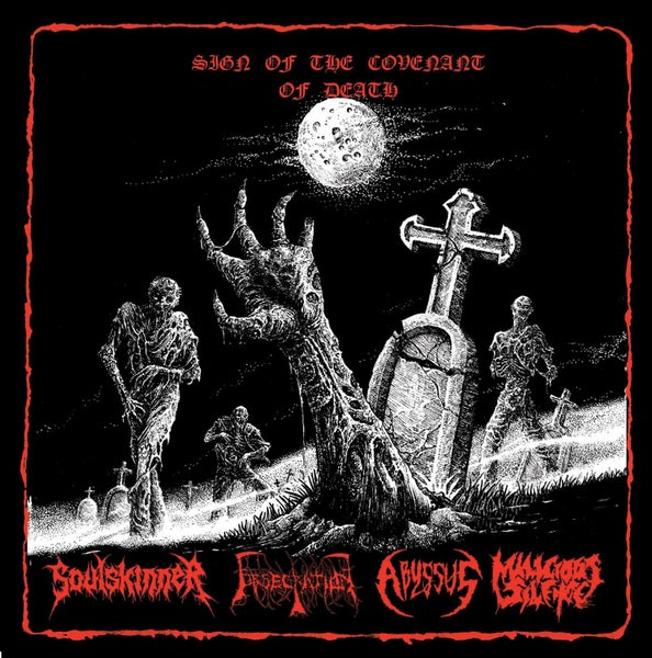 Image of Soulskinner / Obsecration / Abyssus / Malicious Silence - Sign Of The Covenant Of Death
