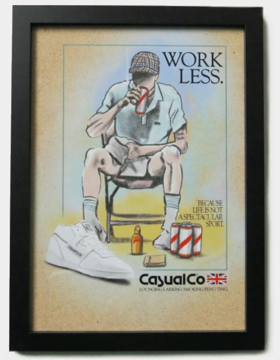 Image of 'WORK LESS' PRINT.