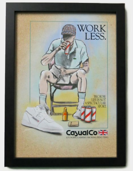 Image of 'WORK LESS' PRINT.