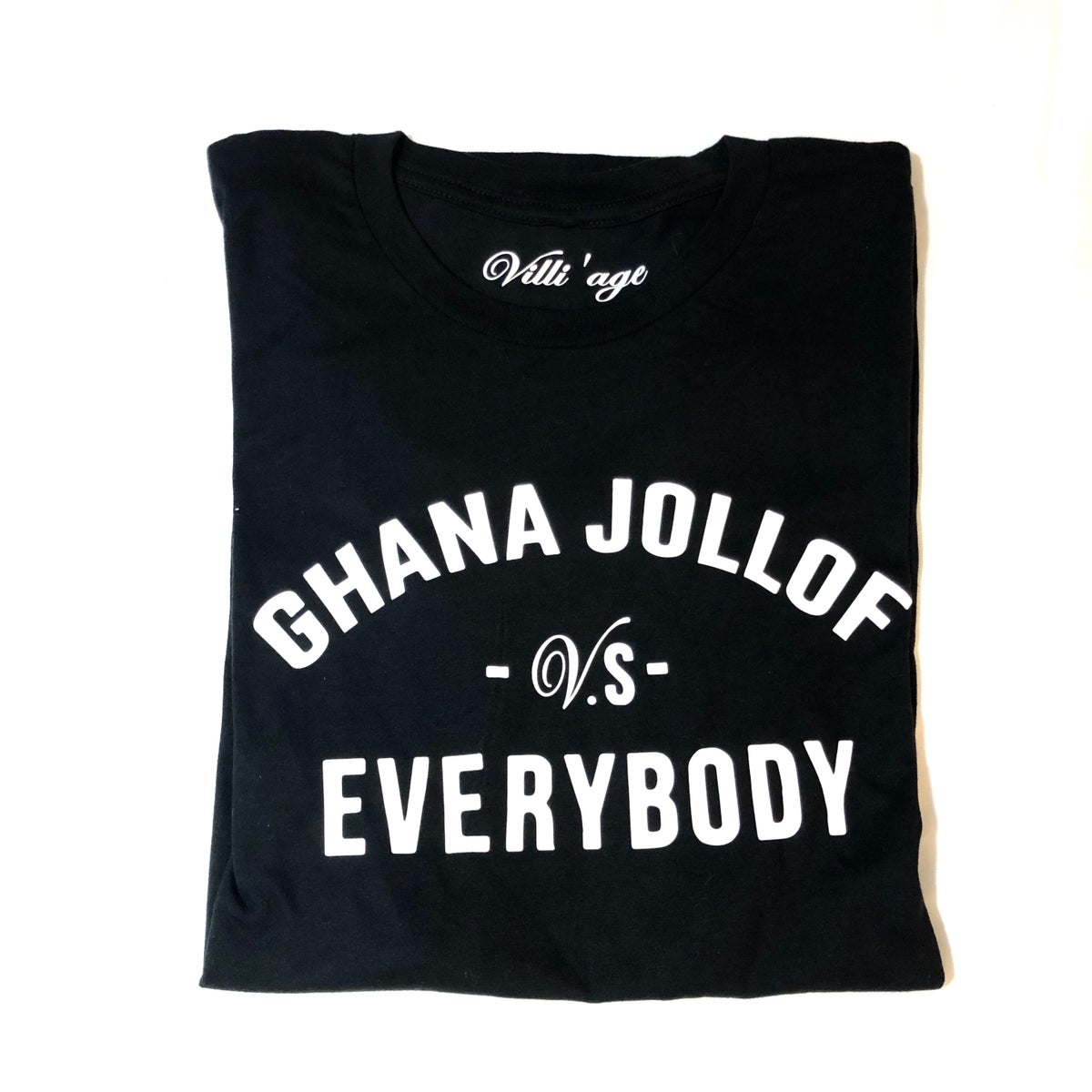 Image of Ghana Jollof VS  Everybody Tee