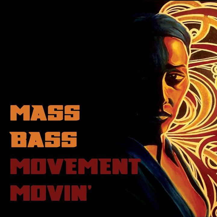 """Image of Mass Bass """"Movement Movin'"""" CD"""
