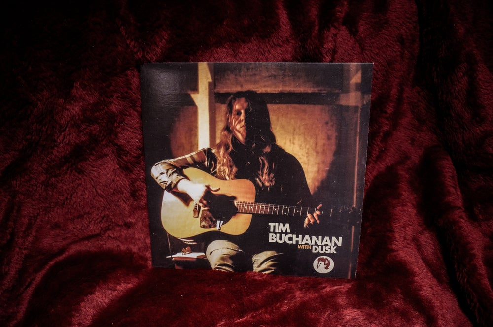 Image of Tim Buchanan With Dusk... And On His Own -- Vinyl LP