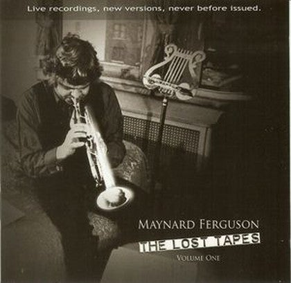 Image of Maynard Ferguson The Lost Tapes Vol 1