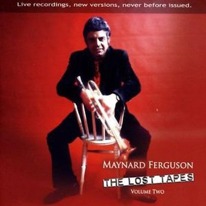 Image of Maynard Ferguson The Lost Tapes Vol 2