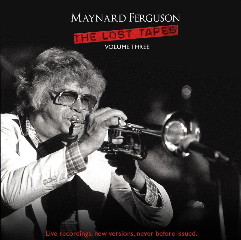 Image of Maynard Ferguson The Lost Tapes Vol 3