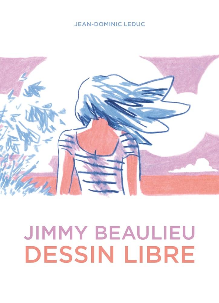 Image of Jimmy Beaulieu — Dessin libre