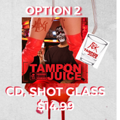 "Image of *PRE-ORDER* ""TAMPON JUICE""-LIMITED EDITION COVER- OPTION 2"