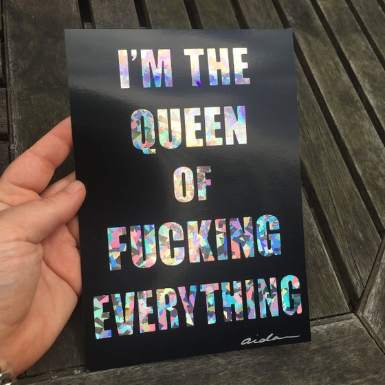 Image of *NEW I'M THE QUEEN OF...