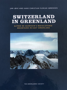 Image of Switzerland in Greenland - Alfred de Quervain's rediscovered mountains in East Greenland