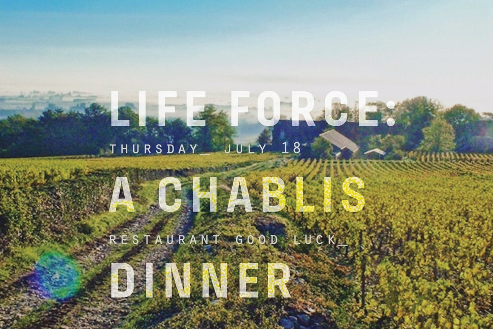 Image of LIFE FORCE: CHABLIS WINE DINNER