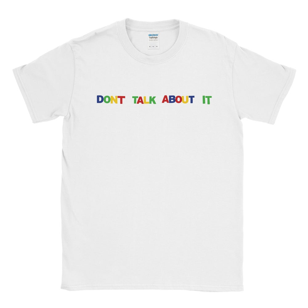 Image of 'Don't Talk About It' party letters Tee (White)