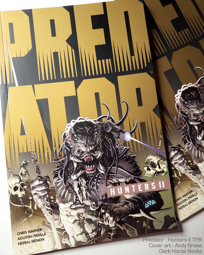 "Image of Predator: Hunters II TPB- Signed Book +  Print (Ink) <font color=""orange"">Few Left</font>"