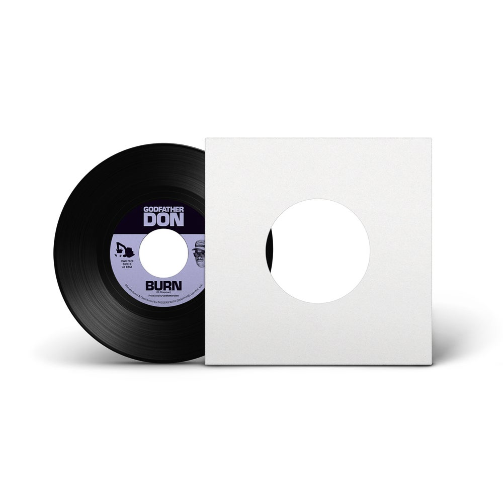 """Image of Godfather Don 'Stuck Off The Realness'/'Burn' (DWG7020) 7"""" PRE ORDER"""