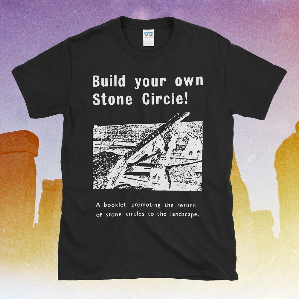 Image of Build Your Own Stone Circle T-Shirt