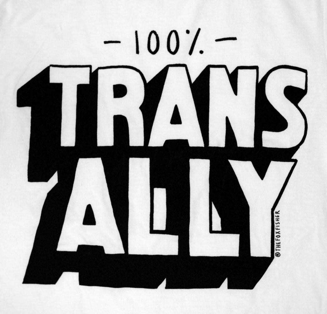 Image of 100% Trans Ally T-Shirt