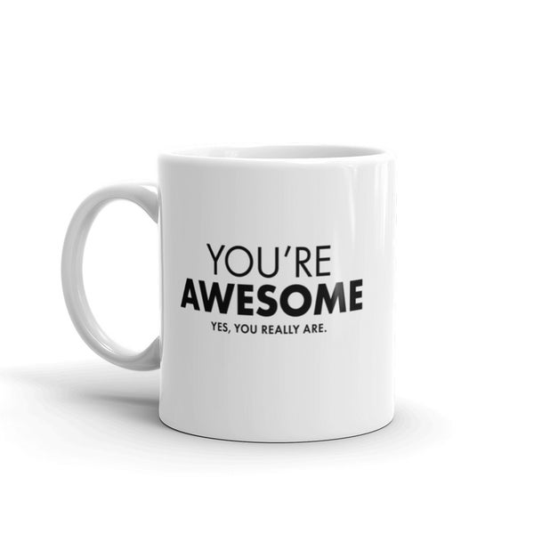 Image of You're Awesome Mug