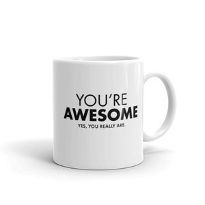 Image of You're Awesome Mug