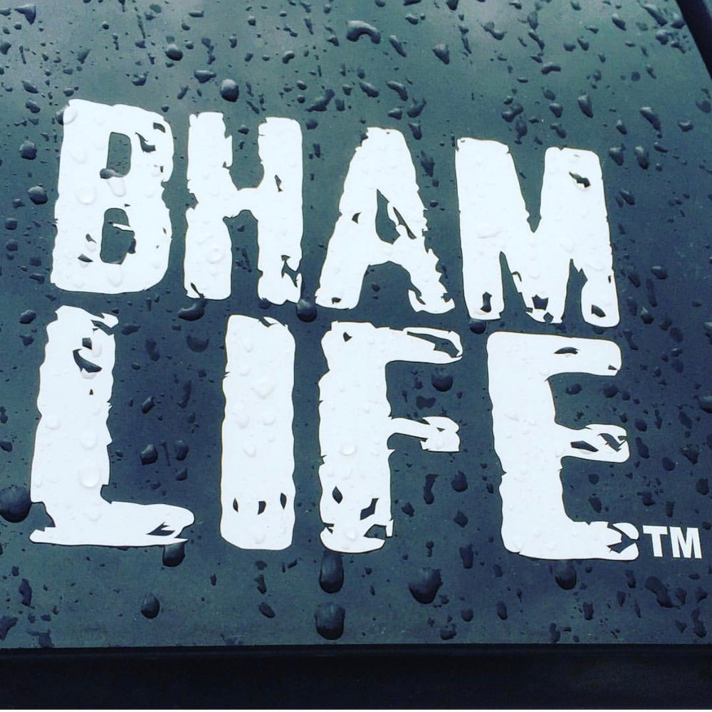 Image of BHAM LIFE Window Decal