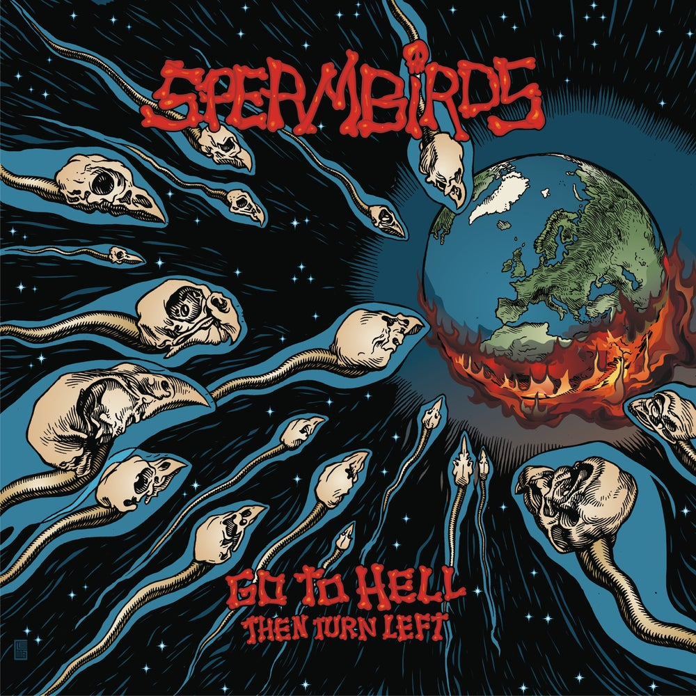Image of SPERMBIRDS - GO TO HELL THEN TURN LEFT CD