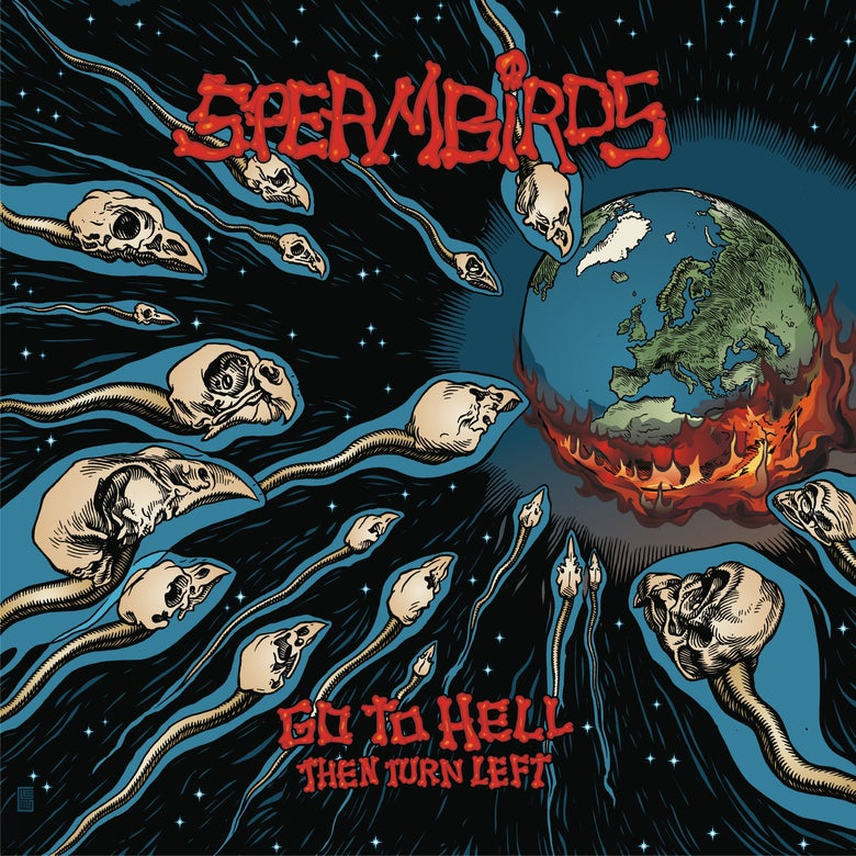 Image of SPERMBIRDS - GO TO HELL THEN TURN LEFT EXCLUSIVE COLOUR UK PRESSING VINYL LP