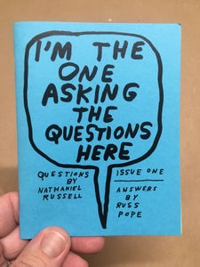 Image of I'M THE ONE ASKING THE QUESTIONS HERE