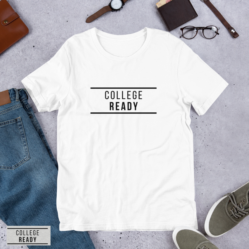 Image of COLLEGE READY T-Shirt