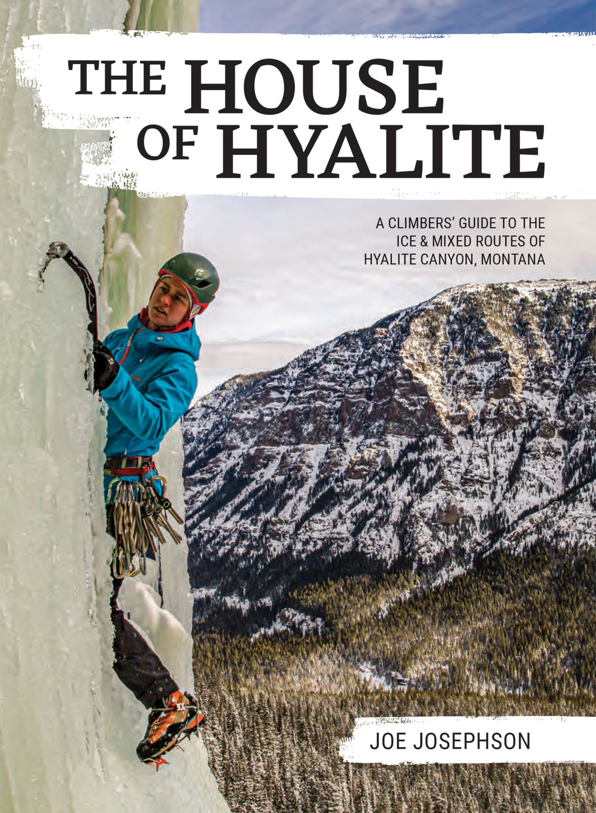 Image of The House of Hyalite