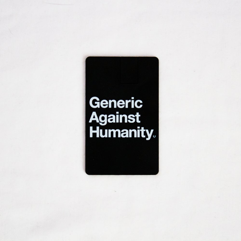 Image of Generic Against Humanity
