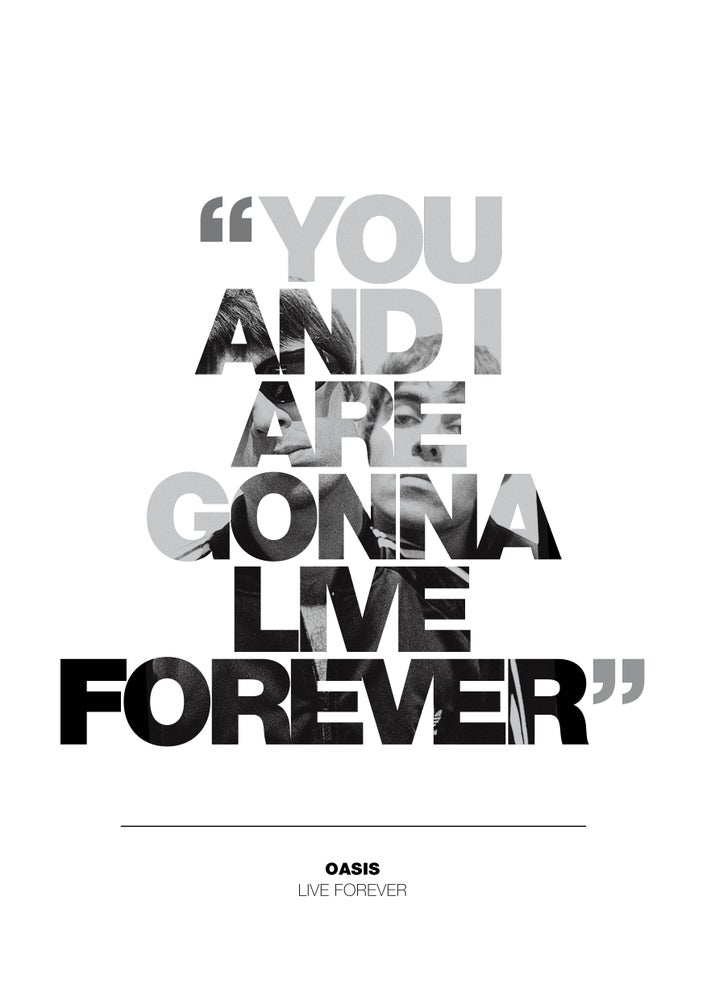 Image of Oasis - Live Forever - Poster