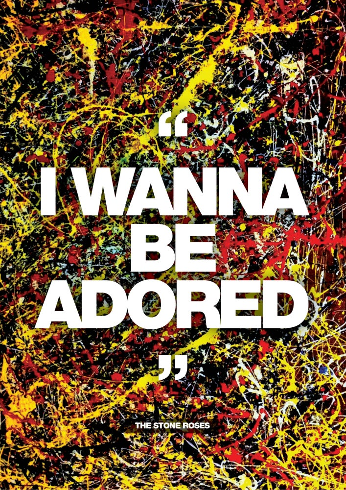 Image of Stone Roses - I Wanna Be Adored - Poster